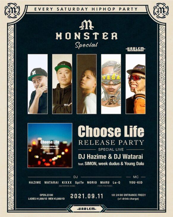 "MONSTER SPECIAL ""HARLEM RECORDINGS presents DJ Hazime & DJ Watarai - Choose Life feat. SIMON, week dudus & Young Dalu RELEASE PARTY"" at HARLEM"